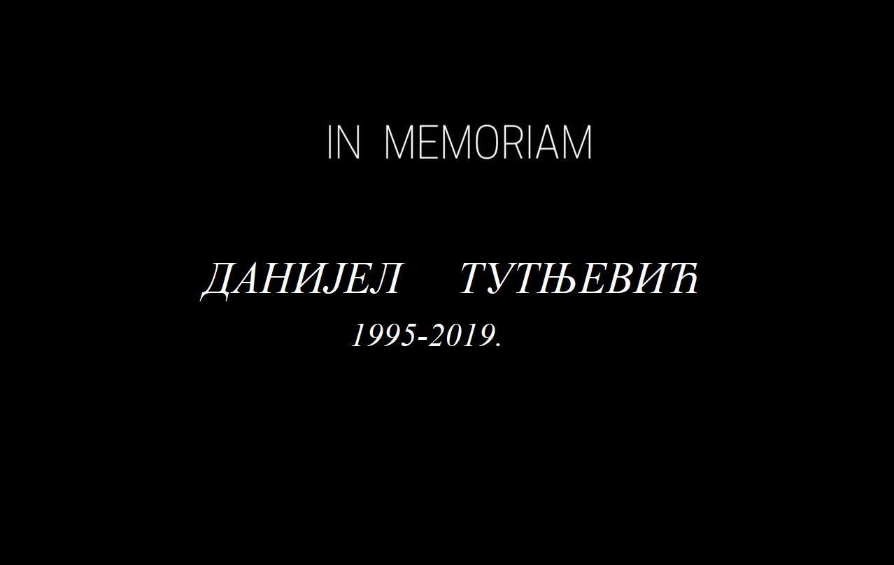In Memoriam – Данијел Тутњевић